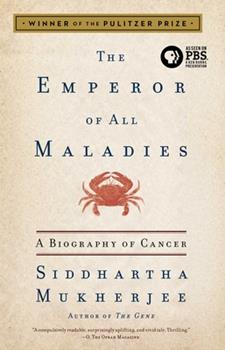 Paperback The Emperor of All Maladies : A Biography of Cancer Book