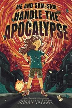 Me and Sam-Sam Handle the Apocalypse 1534425012 Book Cover