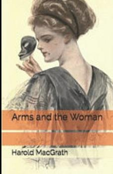 Paperback Arms and the Woman Illustrated Book