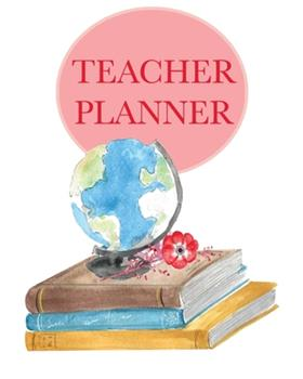 Paperback Teacher Planner : Flexible Teacher's Lesson Planner for Any Year. Weekly, Monthly & Yearly 150 Pages. Size 8 X10 (20. 3 X 25. 4cm) Book