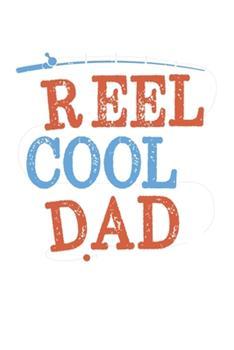 Paperback Reel Cool Dad : Family I Love I Relatives I Fishing I Fish Book