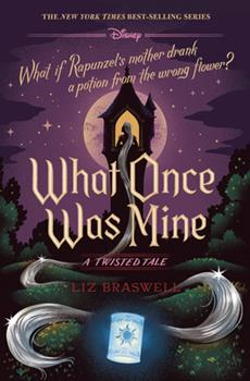 Hardcover What Once Was Mine: A Twisted Tale Book