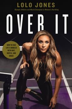 Hardcover Over It: How to Face Life's Hurdles with Grit, Hustle, and Grace Book