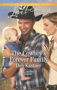 The Cowboy's Forever Family - Book #2 of the Cowboy Country