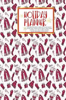 Paperback Holiday Planner : - Christmas - Thanksgiving - 2019 Calendar - Holiday Guide - Gift Budget - Black Friday - Cyber Monday - Receipt Keeper - Shopping List - Meal Planner - Event Tracker - Christmas Card Address - Women - Wife - Mom - Gift Book