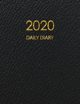Paperback 2020 Daily Diary : One Day per Page Planner, 365 Days Appointment and Schedule 7 AM - 9 PM with 2020 Overview Calendar, Time Organizer Personal Book Journal January 2020 - December 2020 with Black Leather Cover Book