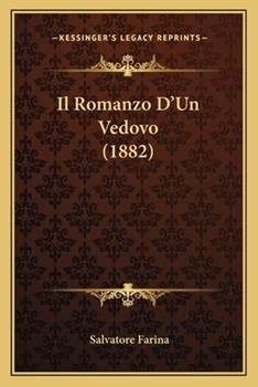 Paperback Il Romanzo D'un Vedovo Book
