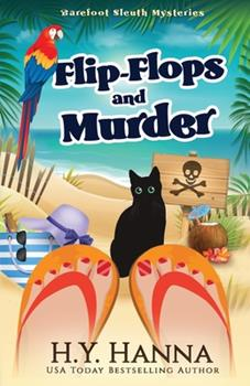 Flip-Flops and Murder: (Barefoot Sleuth Cozy Mysteries ~ Book 1) - Book #1 of the Barefoot Sleuth