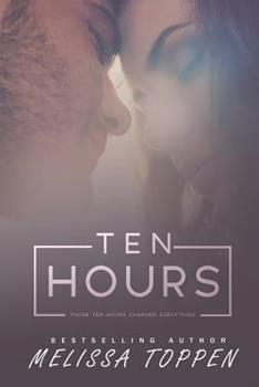 Ten Hours - Book #1 of the Ten Hours