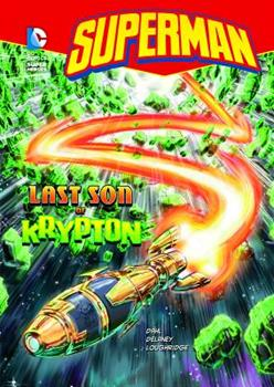 The Last Son of Krypton (Superman) - Book  of the DC Super Heroes: Superman