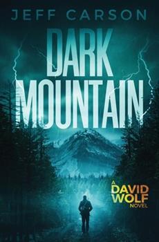 Dark Mountain - Book #10 of the David Wolf