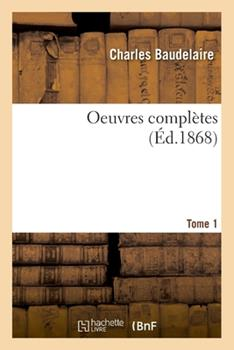 Paperback Oeuvres Compl?tes. Tome 1 [French] Book
