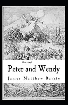 Paperback Peter Pan (Peter and Wendy) Illustrated Book