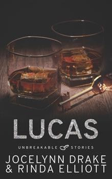 Unbreakable Stories: Lucas 1539552098 Book Cover