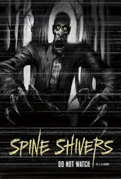 Do Not Watch - Book  of the Spine Shivers