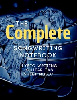 Paperback Songwriting Notebook : Music Journal Mix of Lyric Paper Sheet and Guitar Tab Book