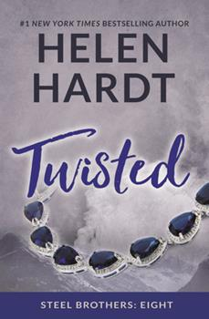 Twisted - Book #8 of the Steel Brothers Saga