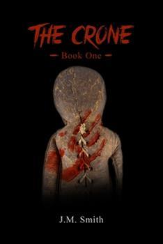 Paperback The Crone: Book 1 Book