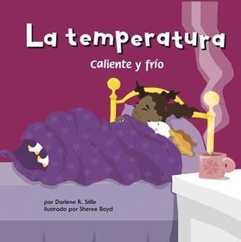 La temperatura: Caliente y frio - Book  of the Ciencia Asombrosa