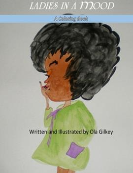 Paperback Ladies In A Mood: A Coloring Book