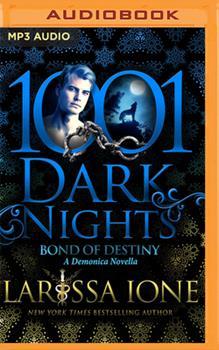 Bond of Destiny: A Demonica Novella - Book #20 of the Demonica