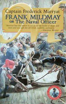 Frank Mildmay or the Naval Officer (Classics of Nautical Fiction Series) 0935526390 Book Cover