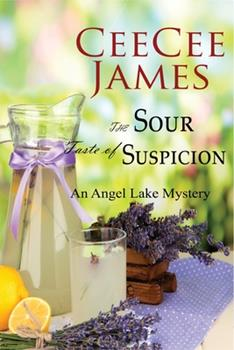 The Sour Taste of Suspicion - Book #3 of the Angel Lake Mystery