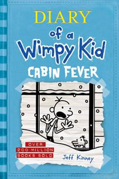 Cabin Fever - Book #6 of the Diary of a Wimpy Kid