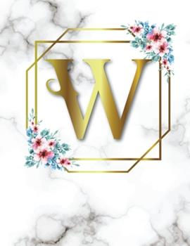 Paperback W: 2020-2025 Monthly Planner Initial Monogram Letter W Marble & Gold Floral 6 Year Planner, 72 Months Calendar, Six Year Book