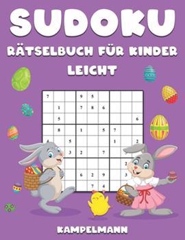 Paperback Sudoku R?tselbuch f?r Kinder leicht: 200 leichte Sudokus f?r Kinder mit L?sungen - Gro?druck - Osterausgabe [German] Book