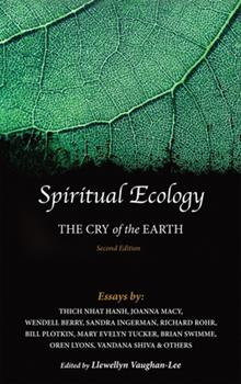 Spiritual Ecology: The Cry of the Earth 1941394140 Book Cover