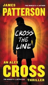 Cross the Line - Book #24 of the Alex Cross