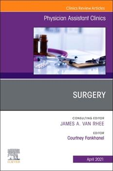 Paperback Surgery, an Issue of Physician Assistant Clinics, 6 Book