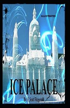 Paperback The Ice Palace Illustrated Book