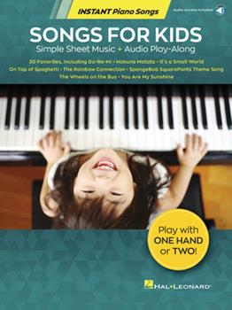 Paperback Songs for Kids - Instant Piano Songs: Simple Sheet Music + Audio Play-Along Book