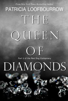 The Queen of Diamonds - Book #2 of the Red Dog Conspiracy