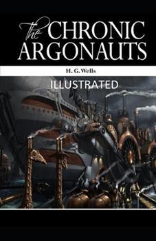 Paperback The Chronic Argonauts Illustrated Book