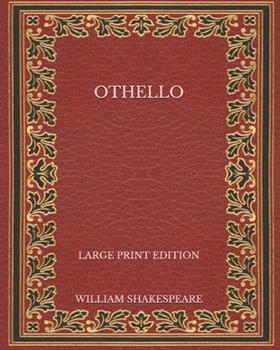 Paperback Othello - Large Print Edition [Large Print] Book