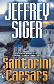Santorini Caesars - Book #8 of the Andreas Kaldis