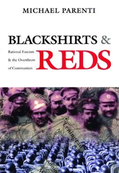Paperback Blackshirts and Reds: Rational Fascism and the Overthrow of Communism Book