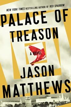 Palace of Treason - Book #2 of the Red Sparrow Trilogy