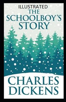 Paperback The Schoolboy's Story Illustrated Book