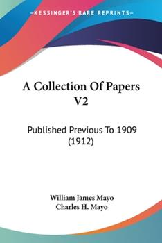Paperback A Collection of Papers V2 : Published Previous To 1909 (1912) Book