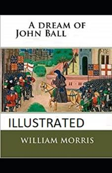 Paperback A Dream of John Ball Illustrated Book