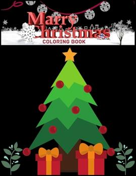 Paperback Merry Christmas Coloring Book: A Coloring Book for Adults Featuring Beautiful Winter Florals, Festive Ornaments and Relaxing Christmas Scenes Book