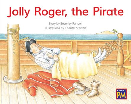 Paperback Jolly Roger, the Pirate: Leveled Reader Yellow Fiction Level 6 Grade 1 Book