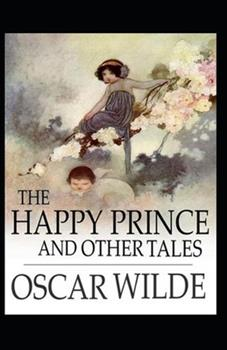 Paperback The Happy Prince and Other Tales illustrated Book