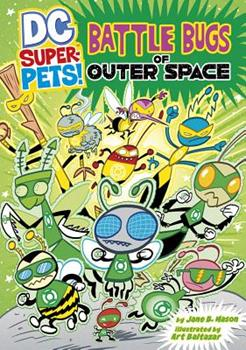 Battle Bugs of Outer Space - Book  of the DC Super-Pets