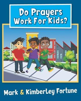 Paperback Do Prayers Work For Kids? [Large Print] Book