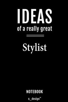 Paperback Notebook for Stylists / Stylist : Awesome Handy Note Book [120 Blank Lined Ruled Pages] Book